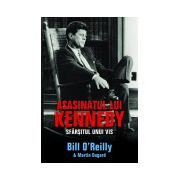 Asasinatul lui Kennedy. Sfarsitul unui vis