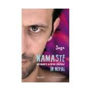 Namaste. Un roman de aventuri spirituale în Nepal