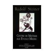 Centre de misterii ale Evului Mediu