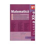 Matematica M1 Clasa a XII-a - Breviar teoretic - Exercitii si probleme rezolvate -Exercitii si probleme propuse