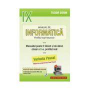 Manual de Informatica, clasa a IX-a Intensiv sau clasa a X-a Real (Pascal)