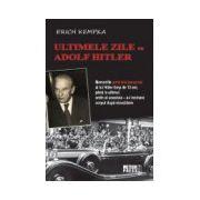 Ultimele zile cu Adolf Hitler