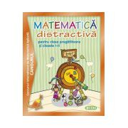 Matematica distractiva pentru clasa pregatitoare si clasele I-II