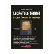 Secretele Terrei - Istoria începe în Carpaţi Volumul 3