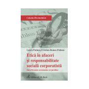 Etica in afaceri si responsabilitate sociala corporatista