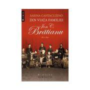 Din viaţa familiei Ion C. Brătianu 1821–1891