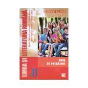 Limba şi literatura română clasa a XI-a. Ghid de pregătire