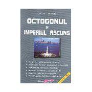 Octogonul şi Imperiul Ascuns