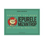 Iepurele mizantrop - Breaking the News