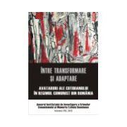 Intre transformare si adaptare.Anuarul Institutului de Investigare a Crimelor Comunismului. Volumul VIII, 2013