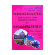 Geografie Bacalaureat 2014 - ghid de pregatire