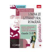 Limba si literatura romana pentru olimpiade, concursuri si centre de excelenta clasele V-VIII