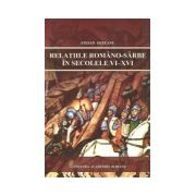 Relatiile romano-sarbe in secolele VI-XVI
