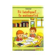 Concursul Fii inteligenT... la matematica, clasa a V-a (Anul scolar 2013-2014)