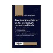Procedura insolventei. Efectele juridice asupra contractelor debitorului