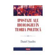 Ipostaze ale ideologiei in teoria politica