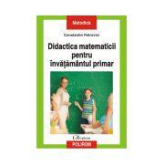 Didactica matematicii pentru invatamintul primar