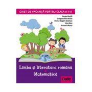 Caiet de vacanta clasa a II-a. Limba si literatura romana - Matematica