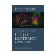 Lectii Esoterice I/1904 - 1909