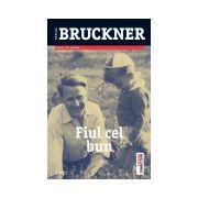 Fiul cel bun - Pascal Bruckner