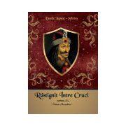 Răstignit între cruci – cartea II