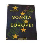 Soarta Europei - Octogon 99 - Pavel Corutz