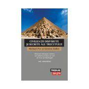 Civilizaţii dispărute şi secrete ale trecutului