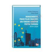 Managementul proiectelor finantate din fonduri Europene pentru perioada 2014-2020