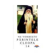 Ne vorbeste Parintele Cleopa (vol 14)