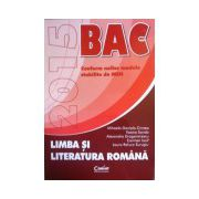 Bacalaureat 2015 - limba si literatura romana - Conform noilor modele stabilite de MEN