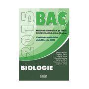 Bacalaureat biologie 2015 pentru clasele a IX-a si a X-a. Notiuni teoretice si teste