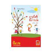 English for kids - caiet de lucru pentru clasa pregatitoare-editie color