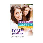 Teste de personalitate. Inteligenţă. Sociablitate. Caracter
