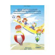 Teste de evaluare (descriptori de performanţă) Limba română-Matematică-Cunoaşterea mediului clasa I