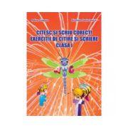 Citesc și scriu corect ! Exerciții de citire și scriere Clasa I
