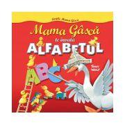 Mama Gâscă te învaţă alfabetul