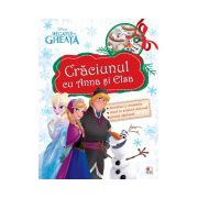 Regatul de gheaţă. Crăciunul cu Anna şi Elsa