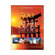 500 de locuri sacre de vizitat într-o viață
