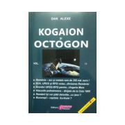 Kogaion si octogon, vol. 2