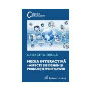 Media interactiva – aspecte de design si productie pentru web