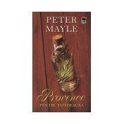 Provence pentru totdeauna. Editia 2014