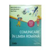 Comunicare in limba romana, manual pentru clasa a II-a Sem. I si Sem. II