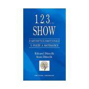 1, 2, 3, Show. O aritmetica emotionala
