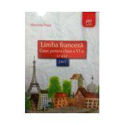 Limba franceza caiet pentru clasa a VI-a L1 si L2, 2 in 1