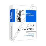 Drept administrativ - curs universitar. Editia a 9-a revazuta si actualizata