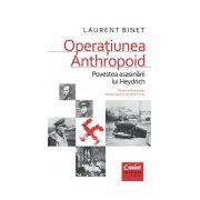 Operaţiunea Anthropoid. Povestea asasinării lui Heydrich