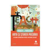 Arta şi ştiinţa predării. Un cadru cuprinzător pentru o instruire eficientă