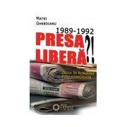 Presa libera?! 1989-1992