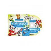 Strafurnica si prietenii sai + Audiobook. Manual de dictie pentru copii intre 3 si 12 ani