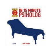 În 15 minute psiholog